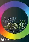 Cover-Bild zu Riedel, Ingrid: Die Symbolik der Farben