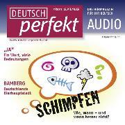 Cover-Bild zu Kerbel, Barbara: Deutsch lernen Audio - Schimpfen (Audio Download)