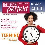 Cover-Bild zu Steinbach, Andrea: Deutsch lernen Audio - Termine vereinbaren (Audio Download)