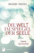 Cover-Bild zu Riedel, Ingrid: Die Welt im Spiegel der Seele