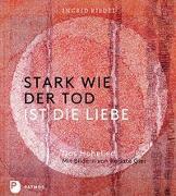 Cover-Bild zu Riedel, Ingrid: Stark wie der Tod ist die Liebe
