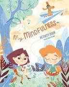 Cover-Bild zu My Mindfulness Activity Book von Piroddi, Chiara
