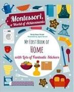 Cover-Bild zu My First Book of the Home with Lots of Fantastic Stickers (Montessori Activity) von Piroddi, Chiara