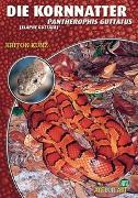 Cover-Bild zu Die Kornnatter von Kunz, Kriton
