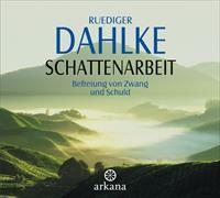 Cover-Bild zu Schattenarbeit von Dahlke, Ruediger
