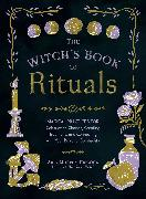 Cover-Bild zu The Witch's Book of Rituals (eBook) von Murphy-Hiscock, Arin
