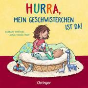 Cover-Bild zu Hurra, mein Geschwisterchen ist da! von Fiedler-Tresp, Sonja