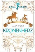 Cover-Bild zu Royal Horses (1). Kronenherz von Hoch, Jana
