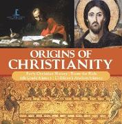 Cover-Bild zu True Faith, One: Origins of Christianity | Early Christian History | Rome for Kids | 6th Grade History | Children's Ancient History (eBook)