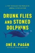 Cover-Bild zu Pagan, One R.: Drunk Flies and Stoned Dolphins (eBook)