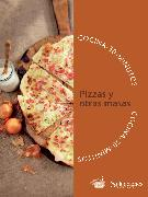 Cover-Bild zu One Minetta (Hrsg.): Pizzas y otras masas (eBook)