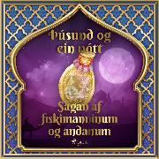 Cover-Bild zu Nights, One Thousand and One: Sagan af fiskimanninum og andanum (Audio Download)