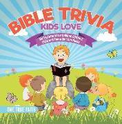 Cover-Bild zu True Faith, One: Bible Trivia Kids Love | Old Testament for Children Edition 2 | Children & Teens Christian Books (eBook)