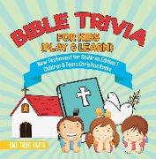 Cover-Bild zu True Faith, One: Bible Trivia for Kids (Play & Learn) | New Testament for Children Edition 1 | Children & Teens Christian Books (eBook)
