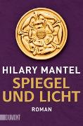 Cover-Bild zu Spiegel und Licht von Mantel, Hilary