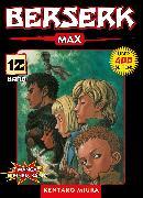 Cover-Bild zu Berserk Max, Band 12 (eBook) von Miura, Kentaro