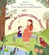 Cover-Bild zu Lift-The-Flap First Questions & Answers: Where Do Babies Come from? von Daynes, Katie
