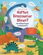 Cover-Bild zu Hatten Dinosaurier Ohren? von Daynes, Katie