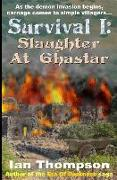 Cover-Bild zu Survival I: Slaughter at Ghastar: A Novella from the Era of Darkness von Thompson, Ian
