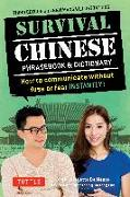 Cover-Bild zu Survival Chinese Phrasebook & Dictionary: How to Communicate Without Fuss or Fear Instantly! (Mandarin Chinese Phrasebook & Dictionary) von De Mente, Boye Lafayette