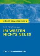 Cover-Bild zu Im Westen nichts Neues von Erich Maria Remarque von Remarque, Erich Maria
