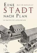 Cover-Bild zu Eine STADT nach Plan von Macaulay, David