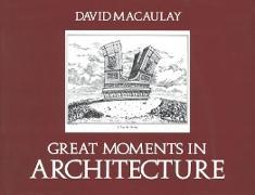 Cover-Bild zu Great Moments in Architecture (eBook) von Macaulay, David