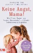 Cover-Bild zu Keine Angst, Mama! von Mik, Jeannine