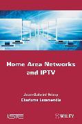 Cover-Bild zu Home Area Networks and IPTV (eBook) von Rémy, Jean-Gabriel