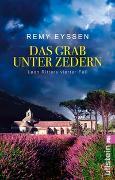 Cover-Bild zu Das Grab unter Zedern von Eyssen, Remy