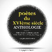 Cover-Bild zu Poètes du XVIeme siècle, anthologie (Audio Download) von Ronsard, Pierre de