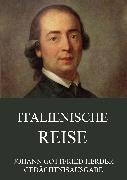 Cover-Bild zu Italienische Reise (eBook) von Herder, Johann Gottfried