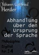 Cover-Bild zu Abhandlung über den Ursprung der Sprache (eBook) von Herder, Johann Gottfried