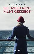 Cover-Bild zu Kucher, Felix: Sie haben mich nicht gekriegt (eBook)