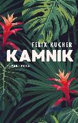 Cover-Bild zu Kucher, Felix: Kamnik (eBook)