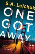 Cover-Bild zu One Got Away (eBook) von Lelchuk, S. A.