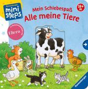 Cover-Bild zu Gernhäuser, Susanne: Mein Schiebespaß: Alle meine Tiere