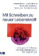 Cover-Bild zu Diehm, Susanne: Mit Schreiben zu neuer Lebenskraft
