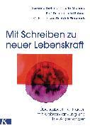 Cover-Bild zu Michaud, Jutta: Mit Schreiben zu neuer Lebenskraft (eBook)