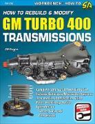 Cover-Bild zu How to Rebuild & Modify GM Turbo 400 Transmissions (eBook) von Ruggles, Cliff