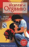 Cover-Bild zu Heim, Julia: Alcanzar El Orgasmo