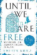 Cover-Bild zu Until We Are Free von Ebadi, Shirin