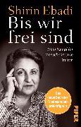 Cover-Bild zu Bis wir frei sind von Ebadi, Shirin