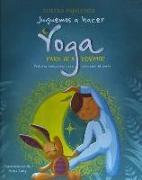 Cover-Bild zu Pajalunga, Lorena: Juguemos a Hacer Yoga Para IR a Dormir
