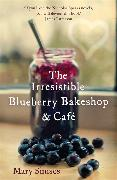 Cover-Bild zu The Irresistible Blueberry Bakeshop and Café: A heartwarming, romantic summer read von Simses, Mary