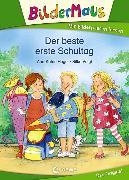 Cover-Bild zu Heger, Ann-Katrin: Bildermaus - Der beste erste Schultag (eBook)