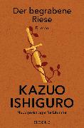 Cover-Bild zu Der begrabene Riese (eBook) von Ishiguro, Kazuo