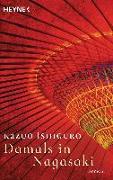 Cover-Bild zu Damals in Nagasaki von Ishiguro, Kazuo