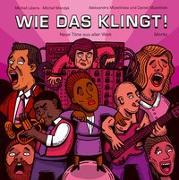 Cover-Bild zu Libera, Michal: Wie das klingt!