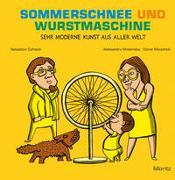Cover-Bild zu Cichocki, Sebastian: Sommerschnee und Wurstmaschine
